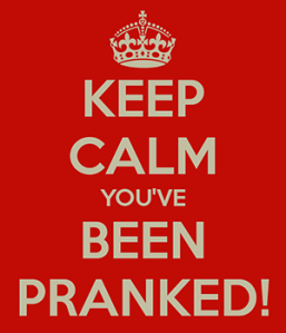 keep-calm-youve-been-pranked